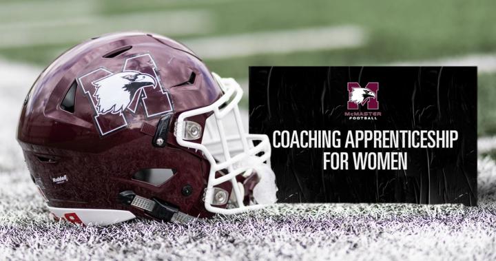 McMaster's football program is offering apprenticeship program for two female coaches – Hamilton
